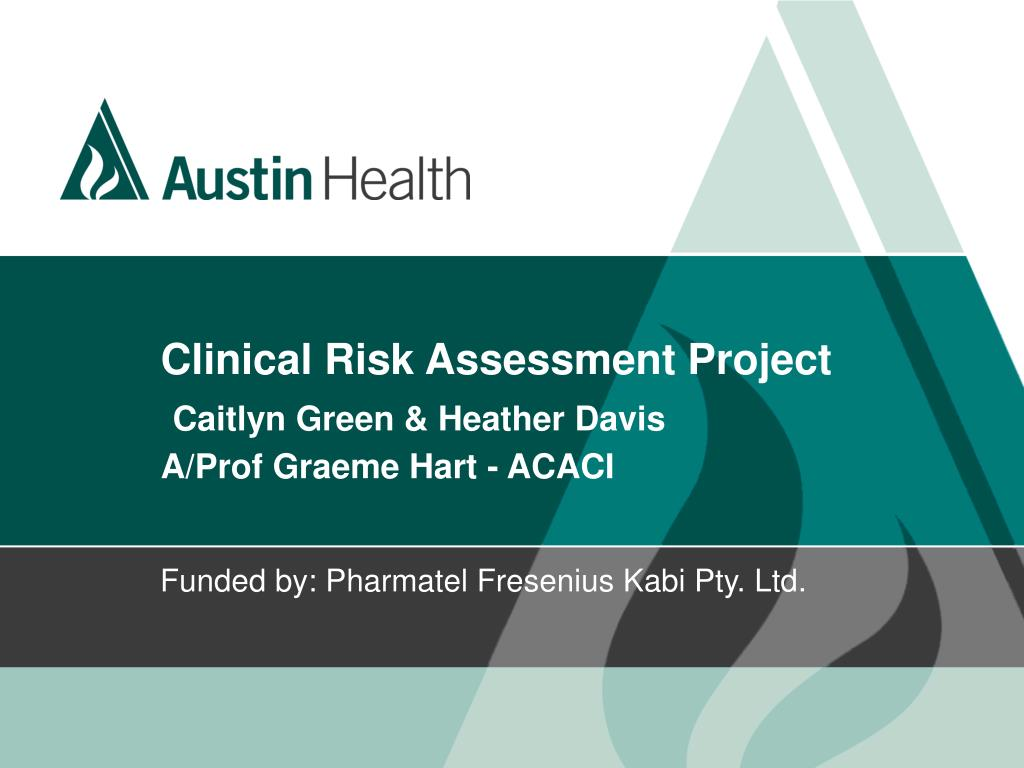 clinical risk assessment project caitlyn green heather davis a prof graeme hart acaci
