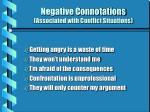 negative connotations associated with conflict situations