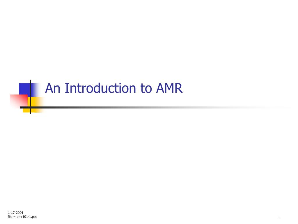 an introduction to amr l.