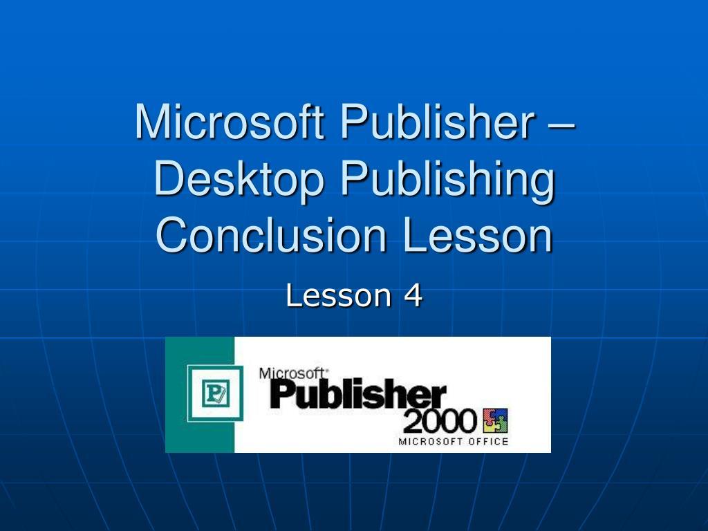 ppt microsoft publisher desktop publishing conclusion lesson
