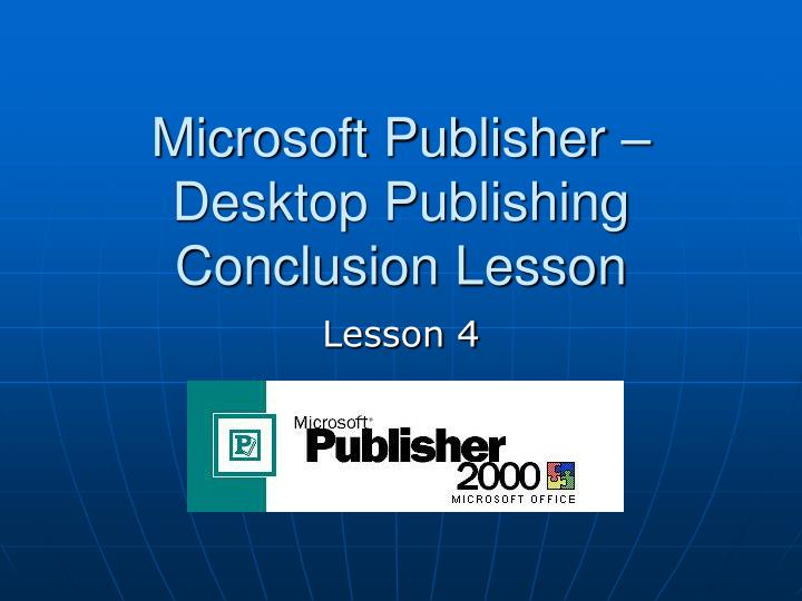 microsoft publisher desktop publishing conclusion lesson n.