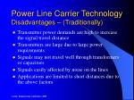power line carrier technology disadvantages traditionally
