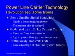 power line carrier technology revolutionized some types