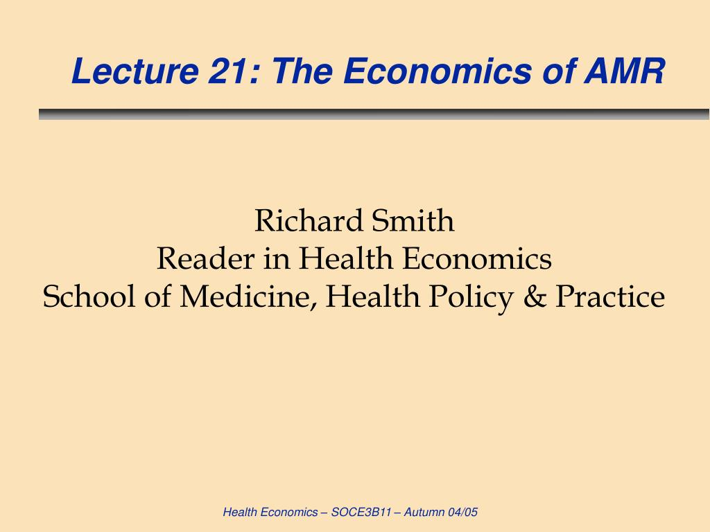 lecture 21 the economics of amr l.