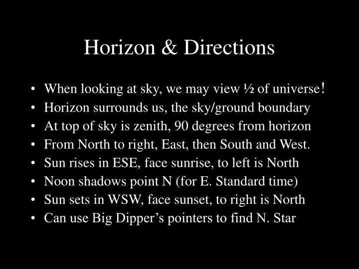 Horizon & Directions
