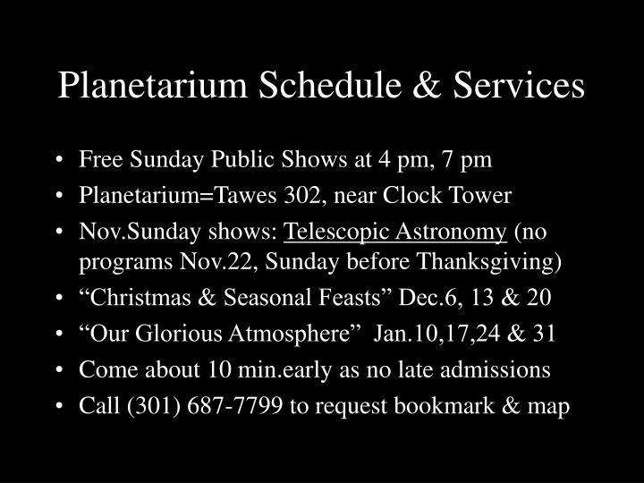Planetarium Schedule & Services