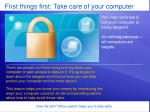 first things first take care of your computer