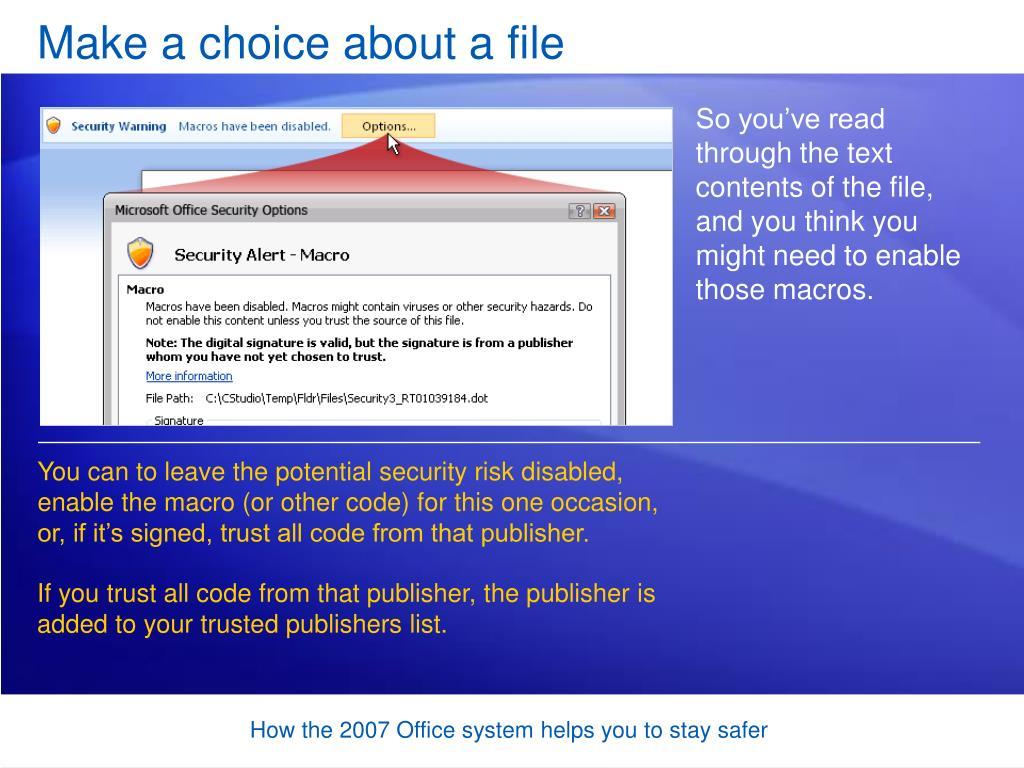 Make a choice about a file