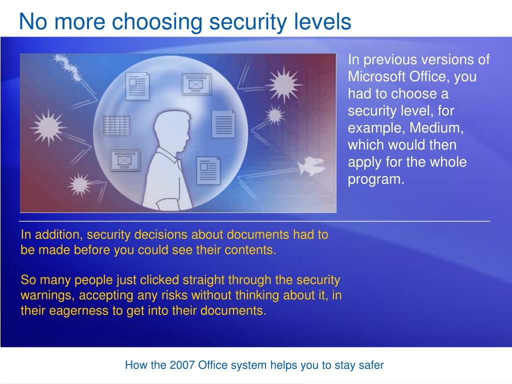 No more choosing security levels