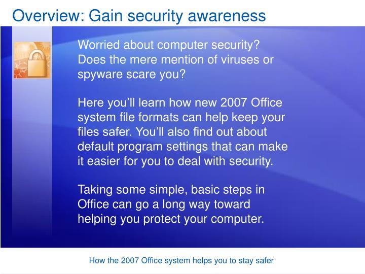 Overview gain security awareness