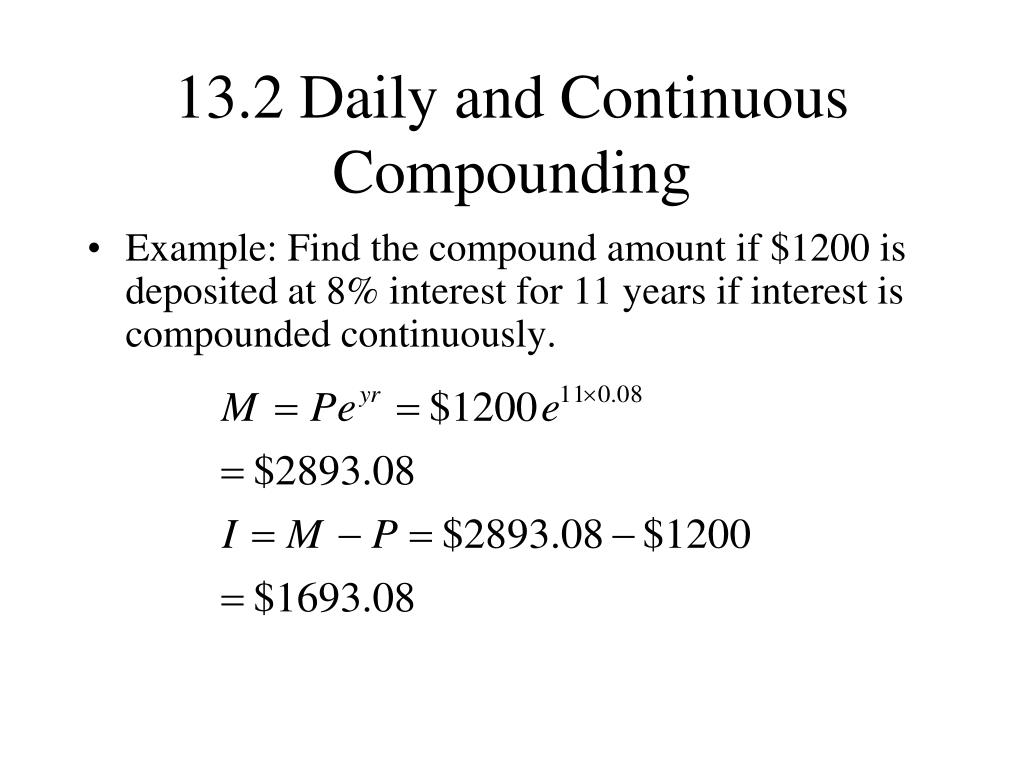 13.2 Daily and Continuous Compounding