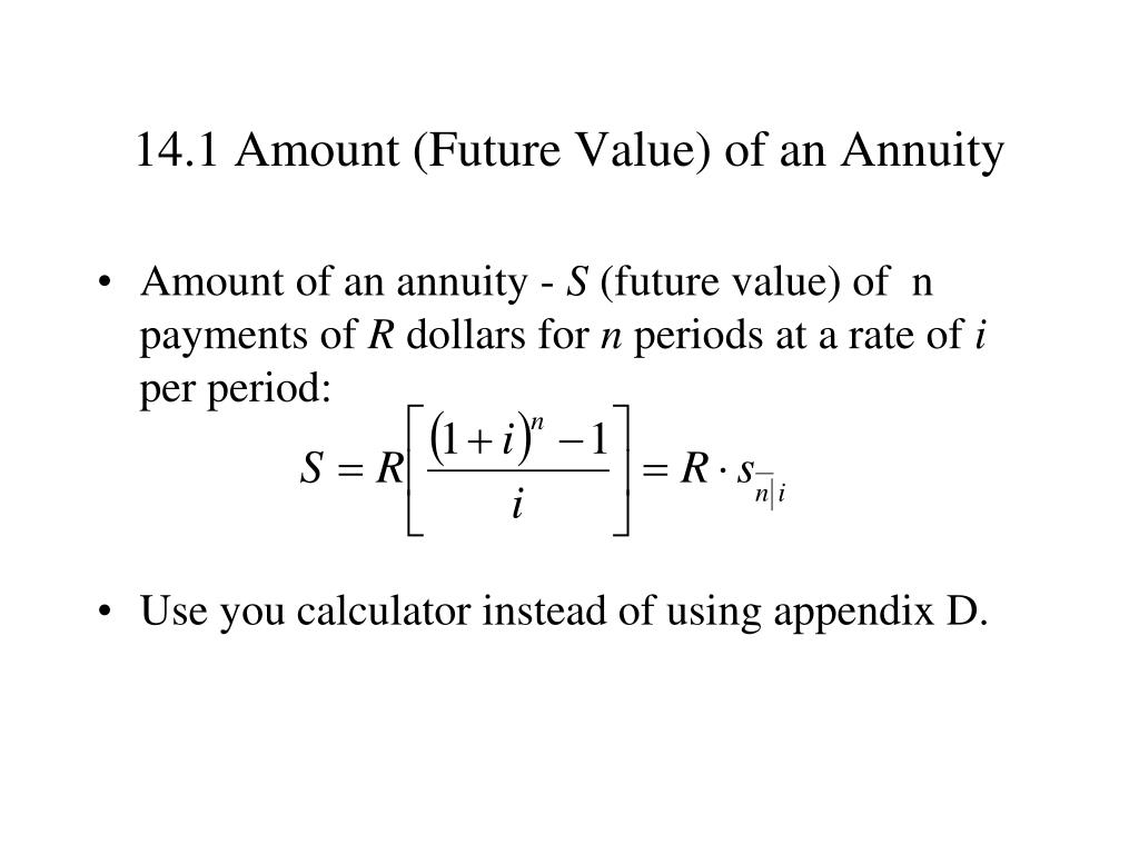14.1 Amount (Future Value) of an Annuity