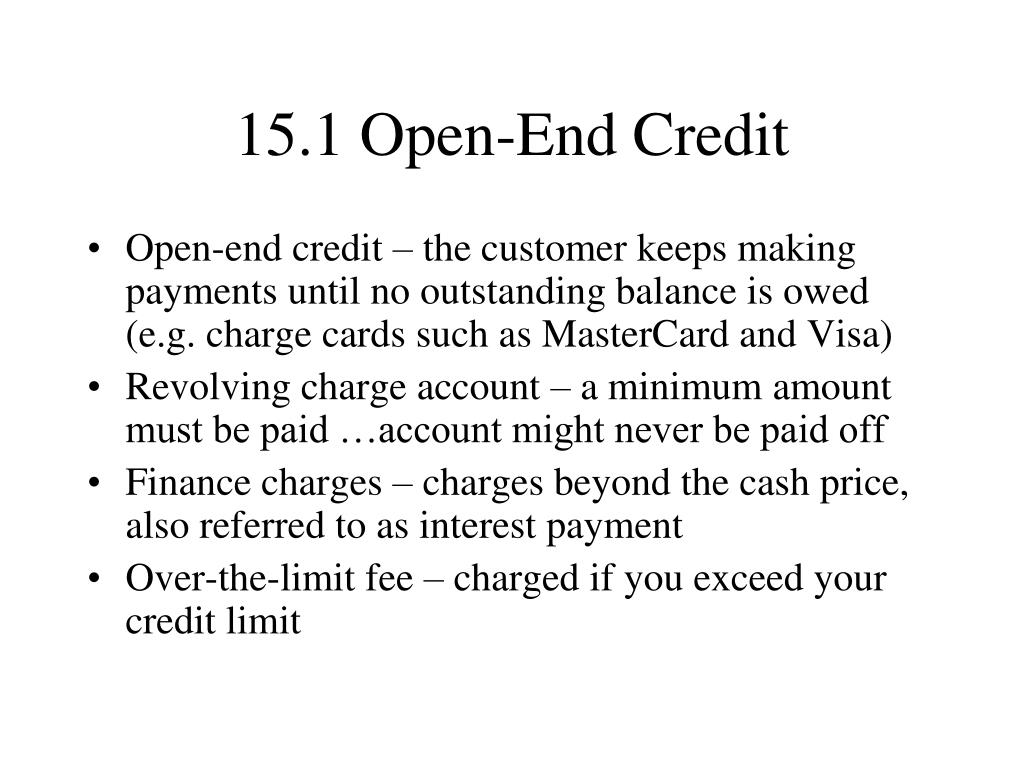 15.1 Open-End Credit