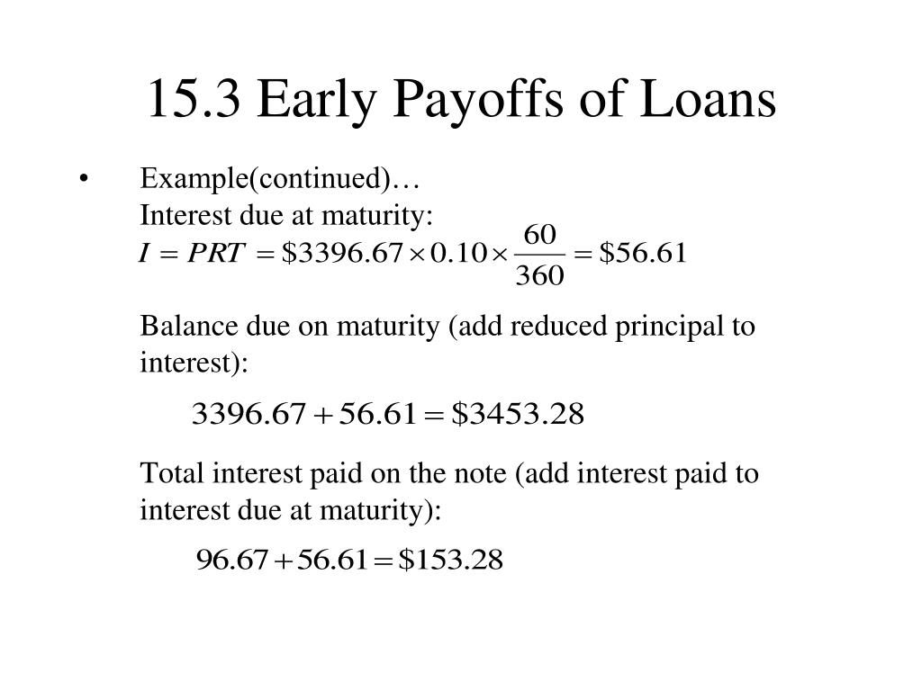15.3 Early Payoffs of Loans