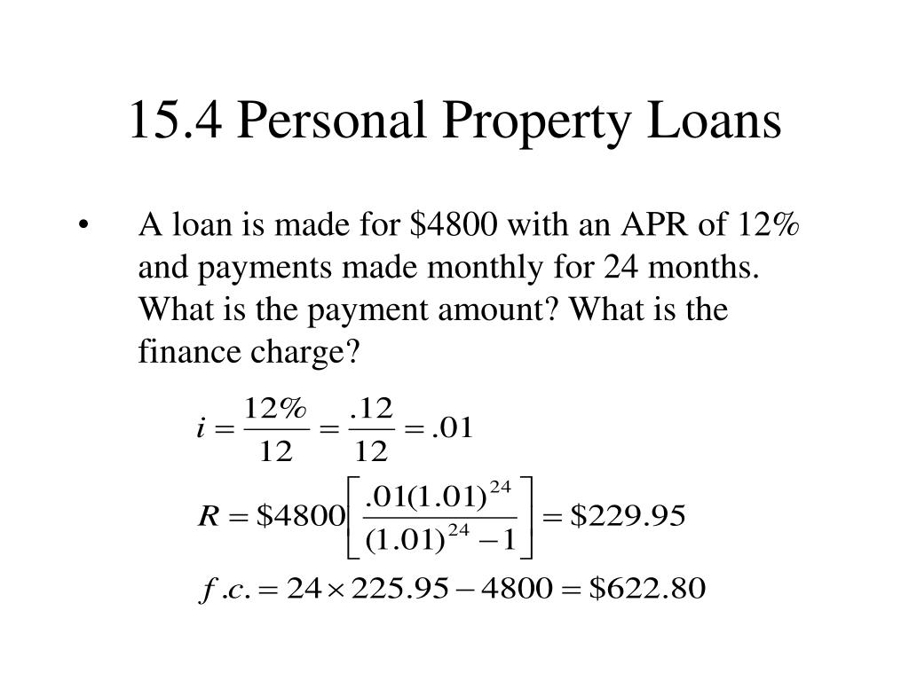 15.4 Personal Property Loans