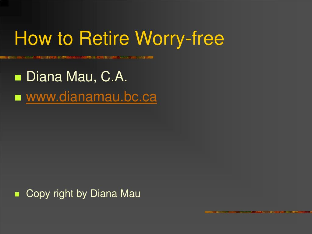 how to retire worry free l.