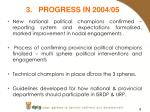 3 progress in 2004 05