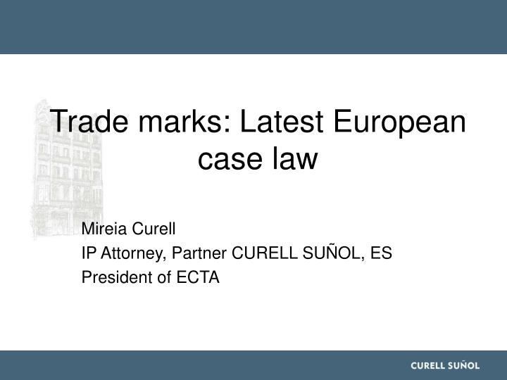 trade marks latest european case law n.