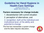 guideline for hand hygiene in health care settings j m boyce and d pittet mmwr 2002 51 rr16 1 442