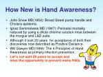 how new is hand awareness