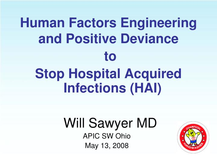 human factors engineering and positive deviance n.