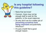 is any hospital following this guideline
