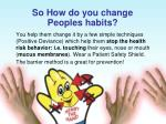 so how do you change peoples habits