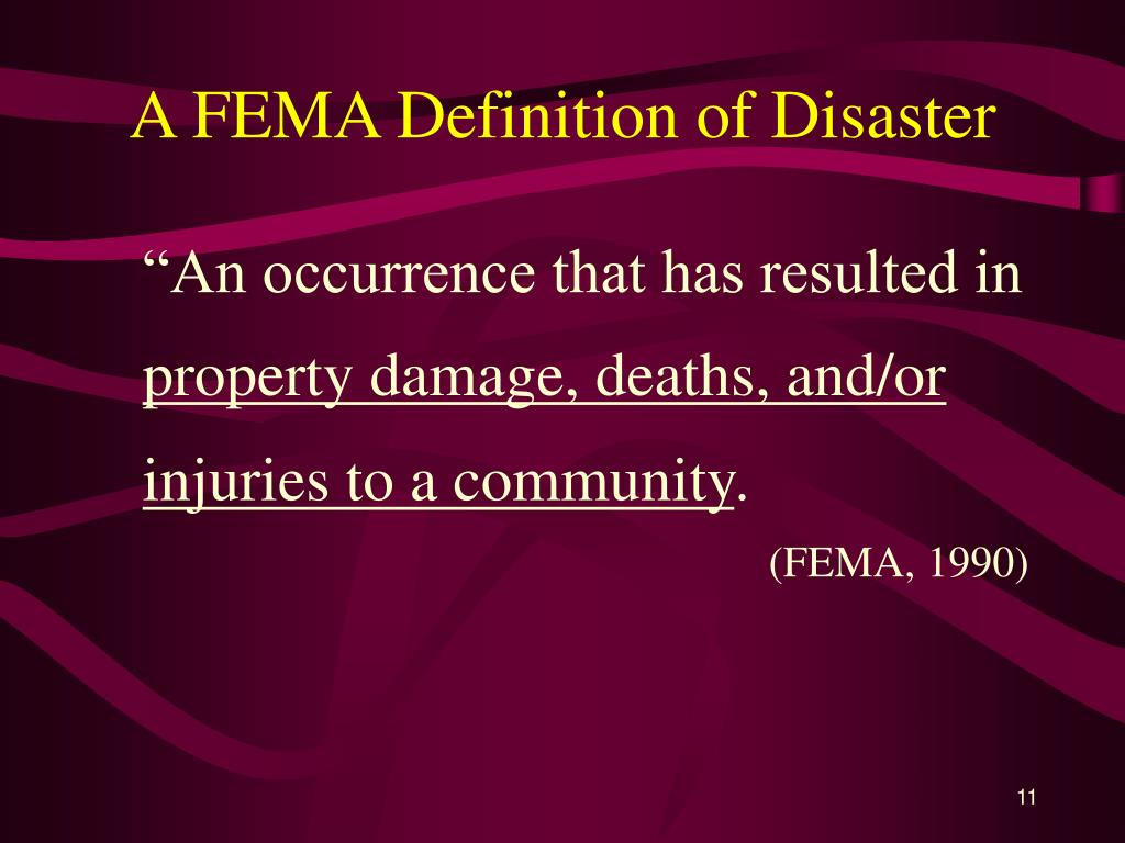 A FEMA Definition of Disaster