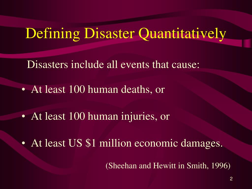 Defining Disaster Quantitatively