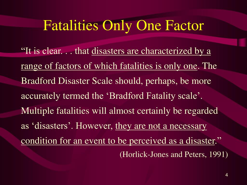 Fatalities Only One Factor