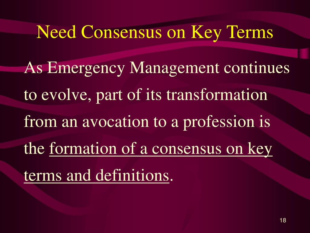 Need Consensus on Key Terms