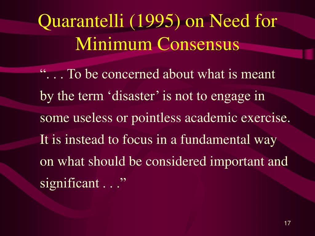 Quarantelli (1995) on Need for Minimum Consensus