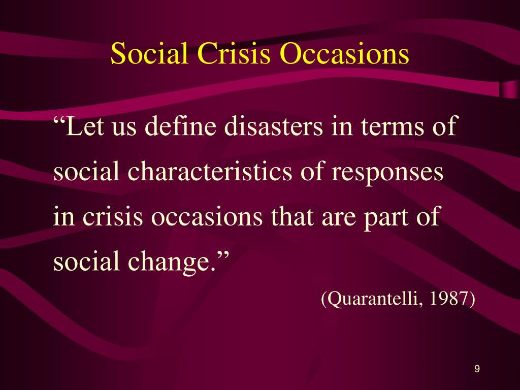 Social Crisis Occasions