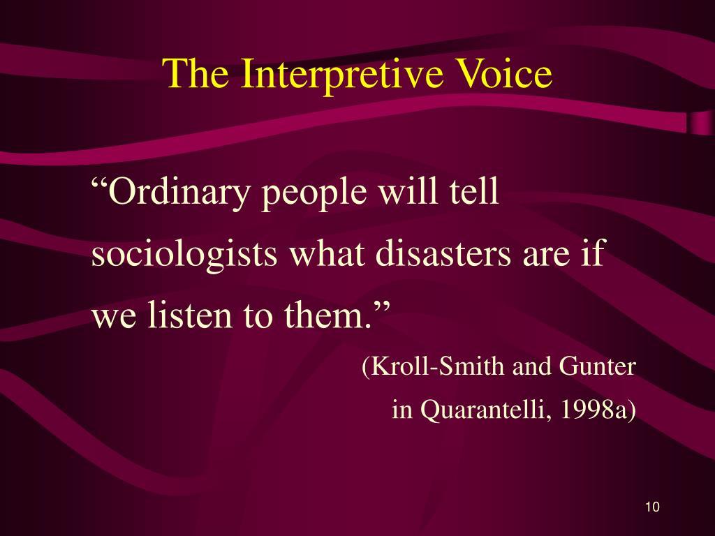 The Interpretive Voice