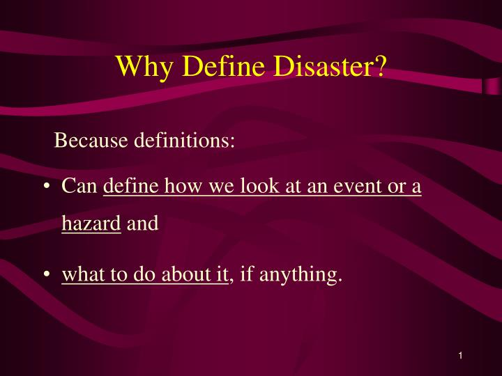 Why define disaster