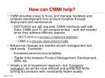how can cmmi help