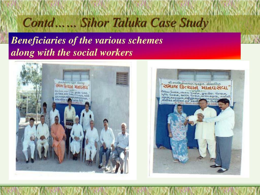 Contd…… Sihor Taluka Case Study