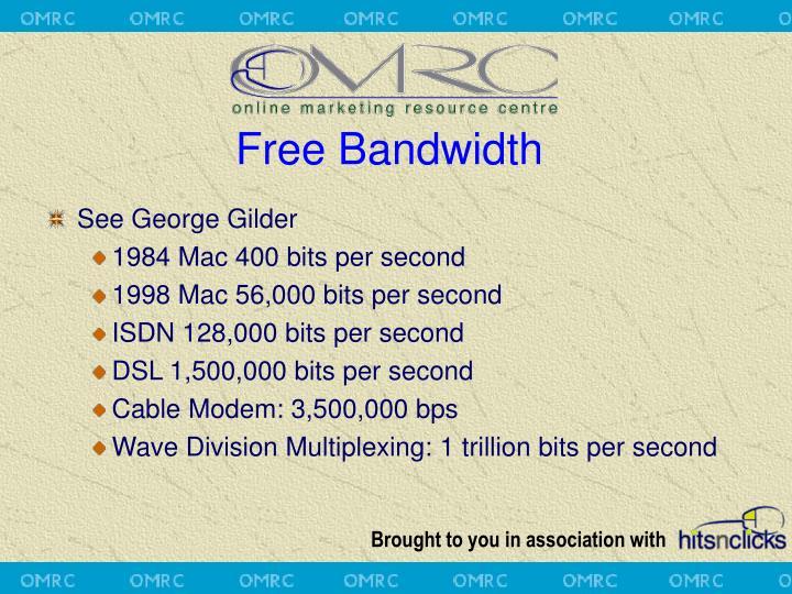 Free Bandwidth