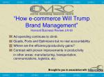 how e commerce will trump brand management harvard business review j a 99