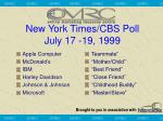 new york times cbs poll july 17 19 1999