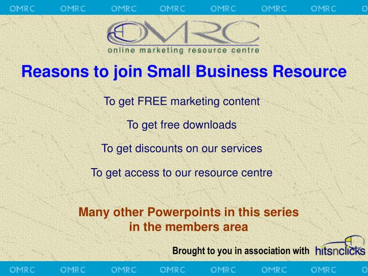 Reasons to join Small Business Resource