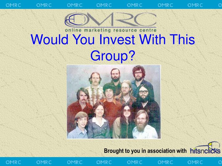 Would You Invest With This Group?