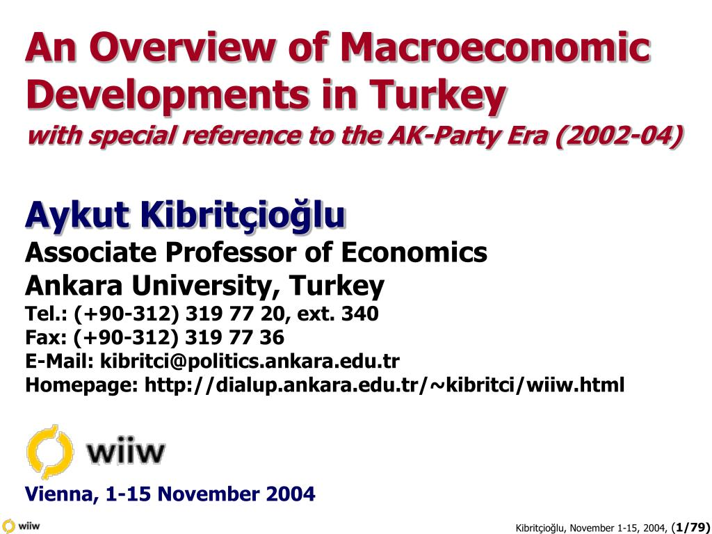 An Overview of Macroeconomic  Developments in Turkey