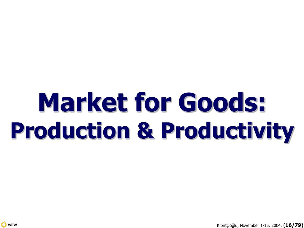 Market for Goods:
