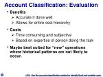 account classification evaluation