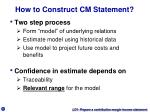 how to construct cm statement