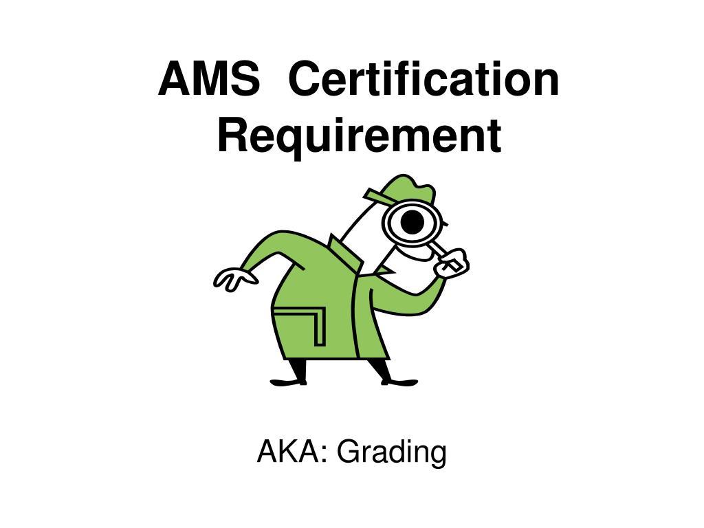ams certification requirement l.