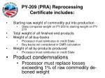 py 209 pra reprocessing certificate includes23