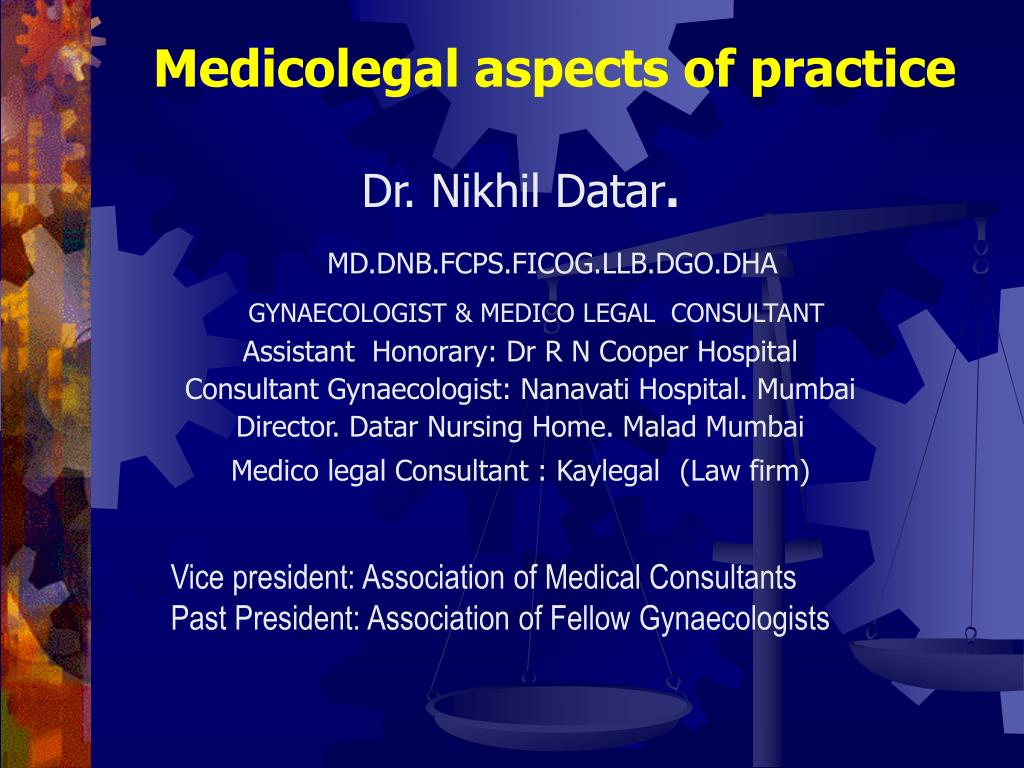 medicolegal aspects of practice l.
