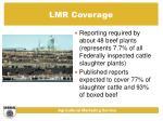 lmr coverage